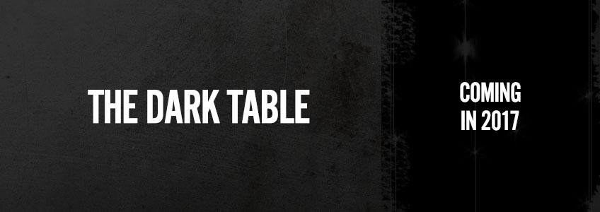 The Dark Table - Banner